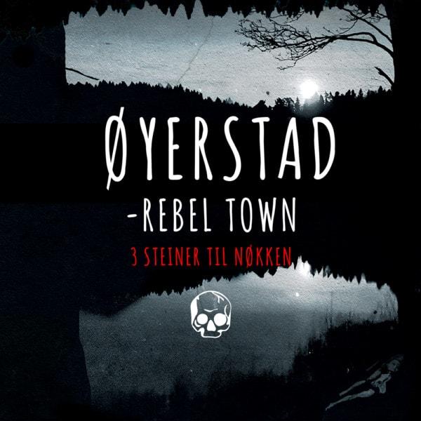 Øyerstad - Rebel Town